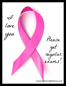 stupid pink ribbons, get regular exams