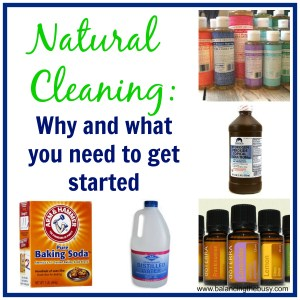 natural cleaning: Why and what you need to get started