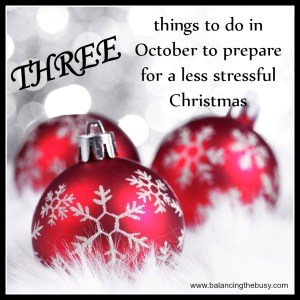 Three things you can do in October for a less stressful Christmas