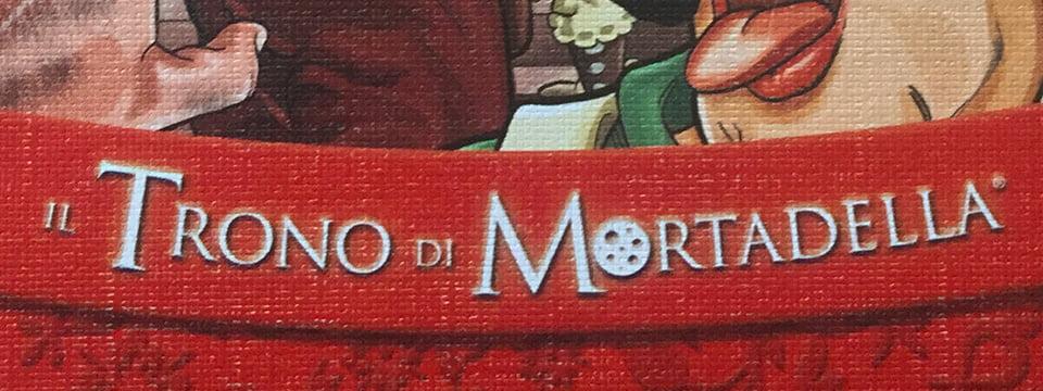 Il Trono di Mortadella