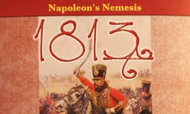 Wargames: 1813 : NAPOLEON's NEMESIS