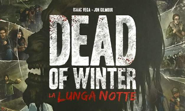 Dead Of Winter – La Lunga Notte