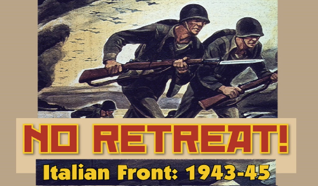 No Retreat: The Italian Front