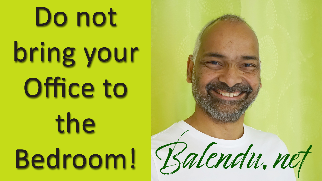 Do-not-bring-your-Office-to-the-Bedroom!
