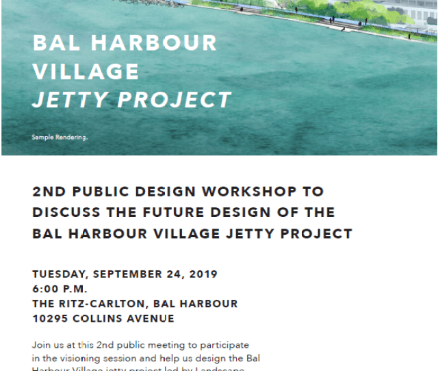 Nd Public Design Workshop For The Bal Harbour Jetty Project
