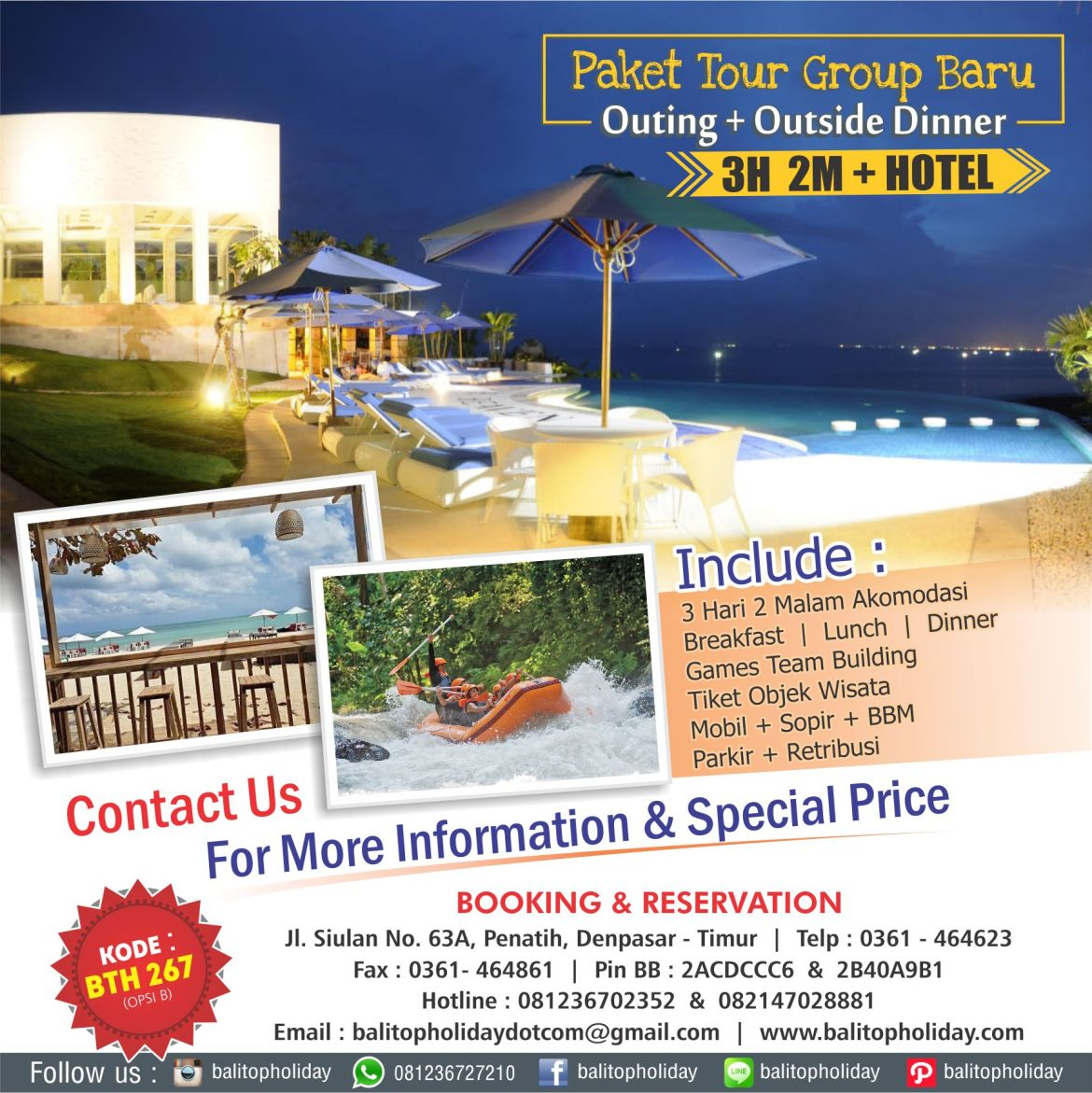 Paket Tour Group Baru 3 Hari 2 Malam + Hotel (Outing + Outside Dinner) OPSI B)