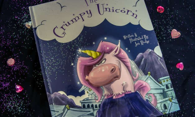 The Grumpy Unicorn… A Wonderful Children's Book by Jen Hodge