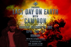LRG presents: Last Day on Earth with Cam'ron