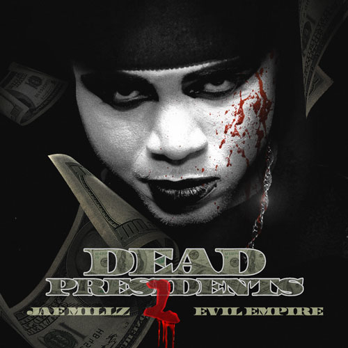 Download: Jae Millz - Dead Presidents 2 (Mixtape)
