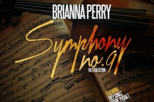 Brianna Perry - Symphony No. 9: The Collection (Mixtape)