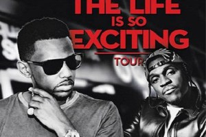 The Life Is So Exciting Tour - Fabolous and Pusha T
