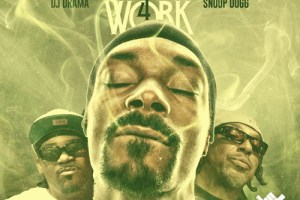 Snoop Dogg & The Eastsidaz - That's My Work 4 (Mixtape)