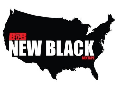 B.o.B - New Black (Mixtape)