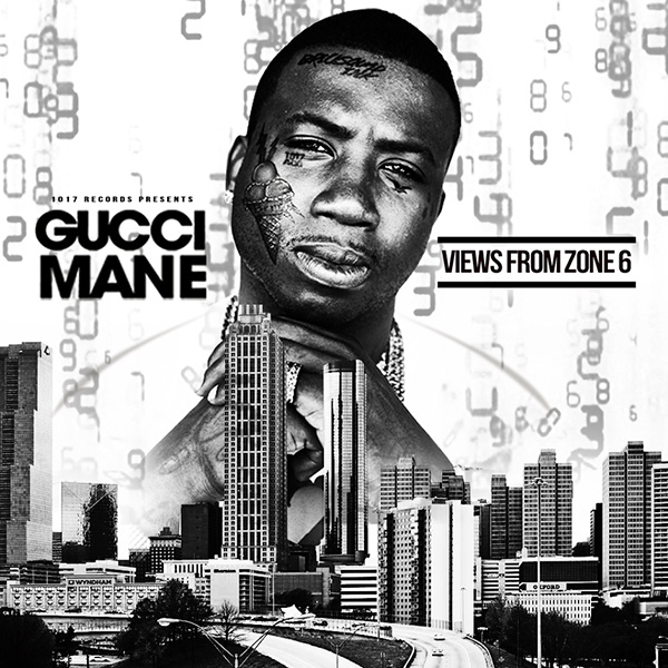 Gucci Mane - Views From Zone 6 (EP)