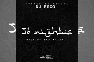 DJ Esco x Future - 56 Nights (Mixtape)