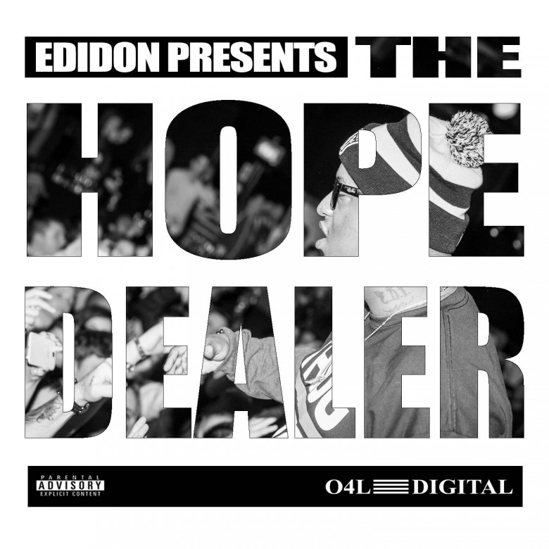 Edidon - The Hope Dealer, Pt. 1
