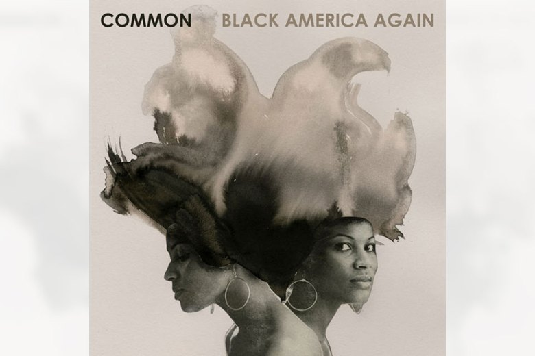 Common - Black American Again