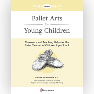 Ballet Arts for Young Children Level 1