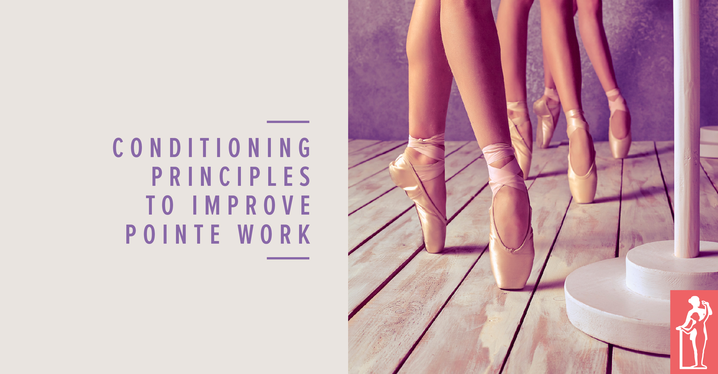 Conditioning for Pointe