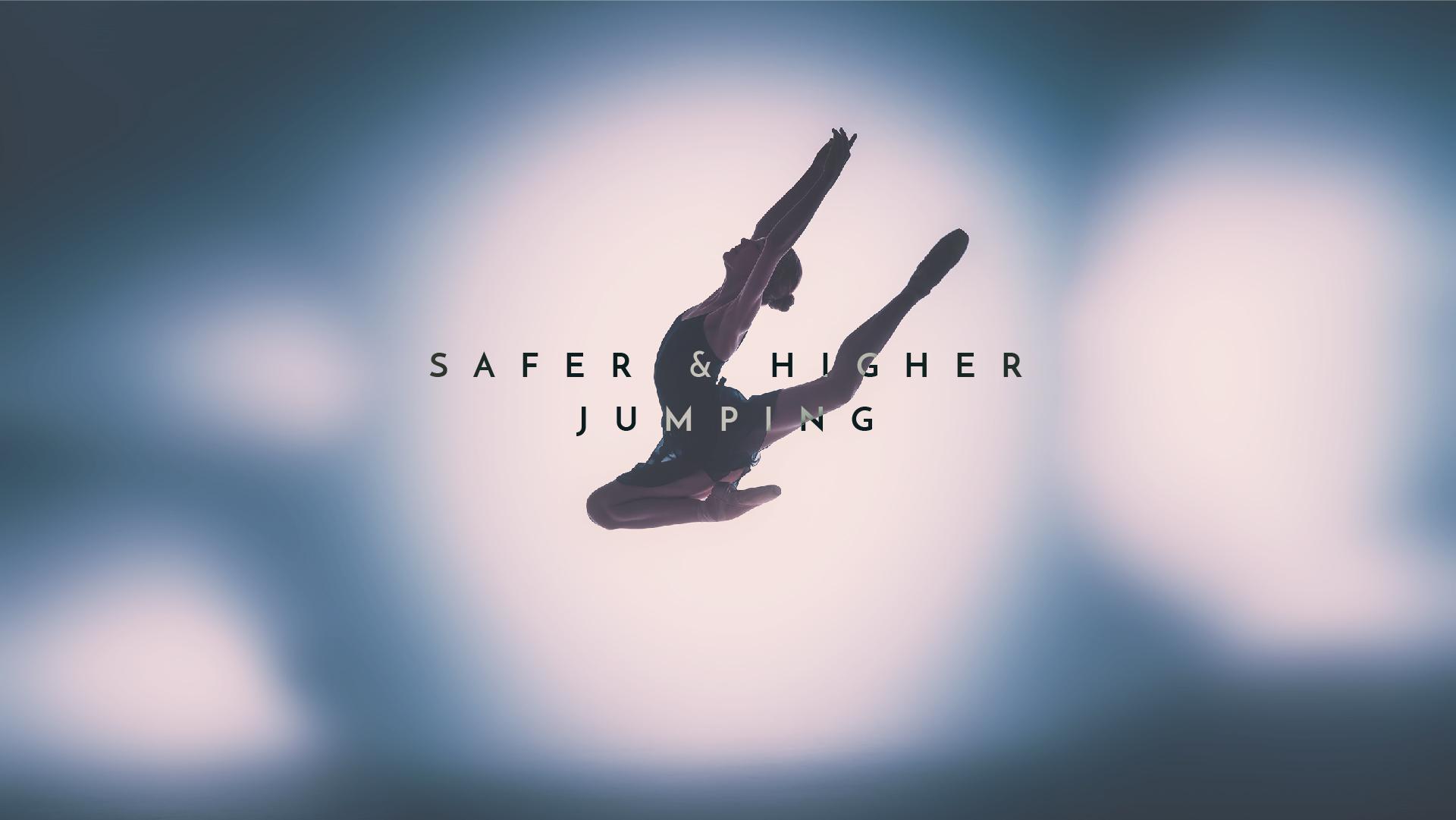 Safer Higher Jumping