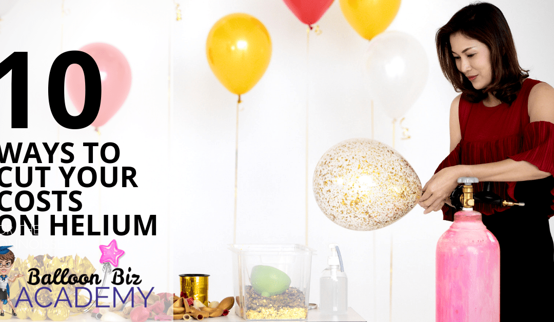 10 cost busting tips for helium use in your business!