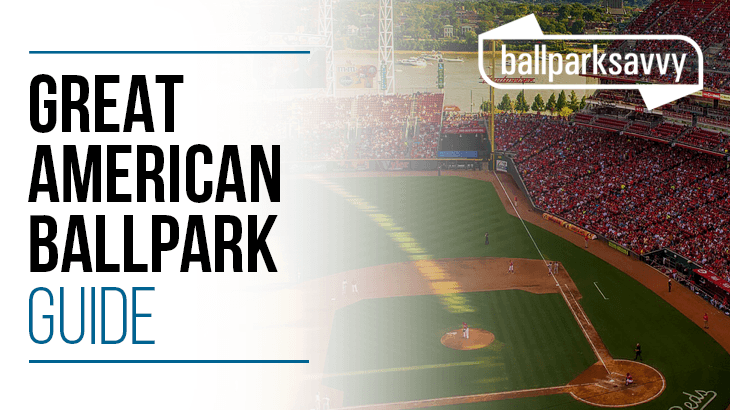 great american ballpark guide