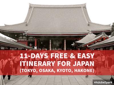 11-Days Free & Easy Itinerary for Japan (Tokyo, Osaka, Kyoto, Hakone)