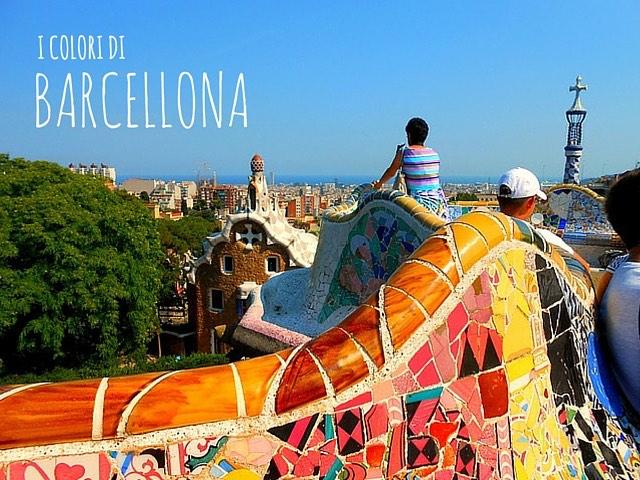 I colori di Barcellona  Bambiniconlavaligia Viaggi e Lifestyle