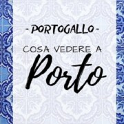 Porto (Portogallo) cosa vedere