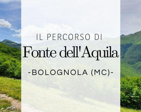 Il percorso di fonte dell'Aquila a Bolognola