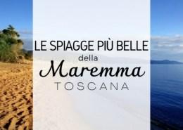 Le spiagge più belle della Maremma Toscana