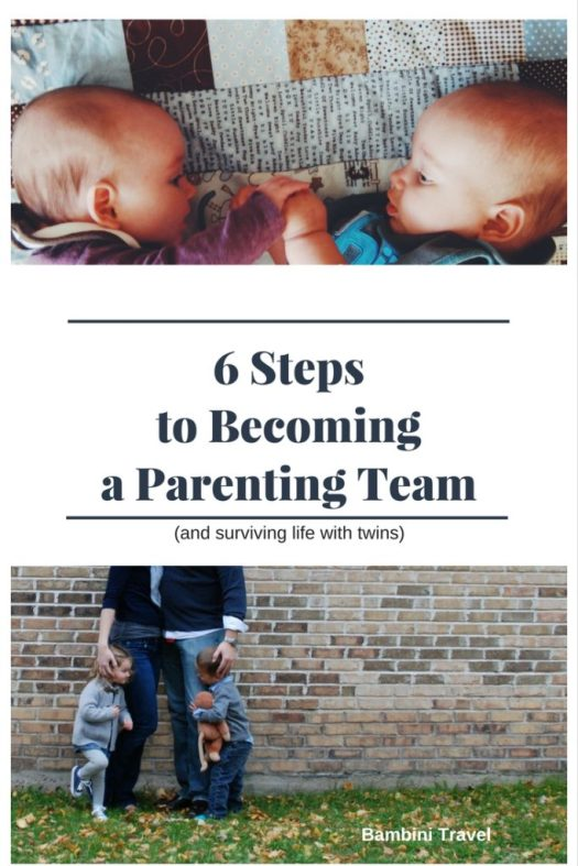 6 Steps to Becoming a Parenting Team and Surviving Life with Twins