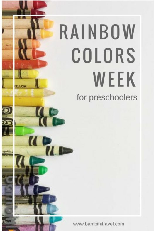 Rainbow Colors Week Ideas for Preschool