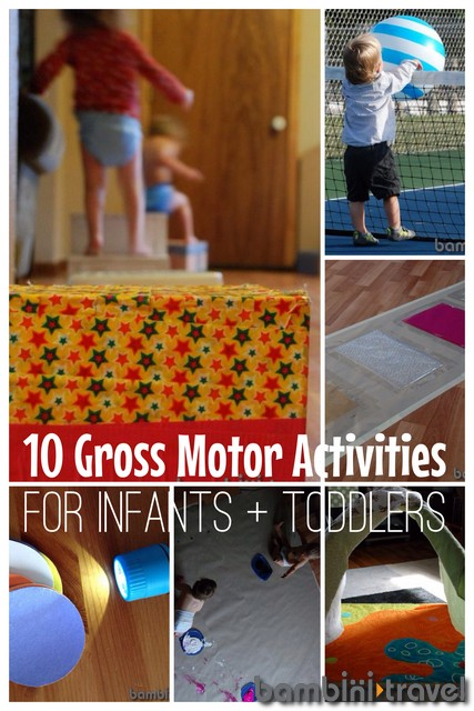10 Awesome Gross Motor Activities For Babies Toddlers Bambini Travel