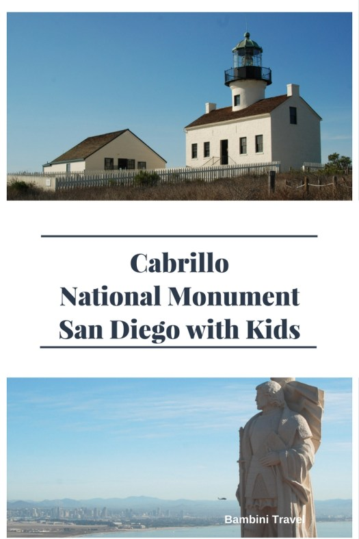 Cabrillo National Monument in San Diego with Kids