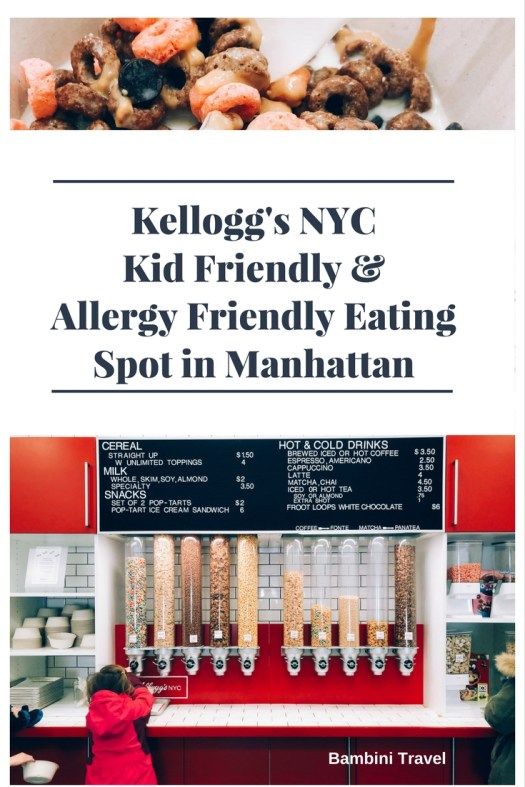 Kellogg's NYC Kid Friendly Family Friendly and Allergy Friendly eating spot in Manhattan