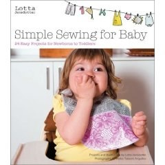 Lotta Jansdotter's Simple Sewing for Baby: 24 Easy Projects for Newborns to Toddlers (Hardcover)