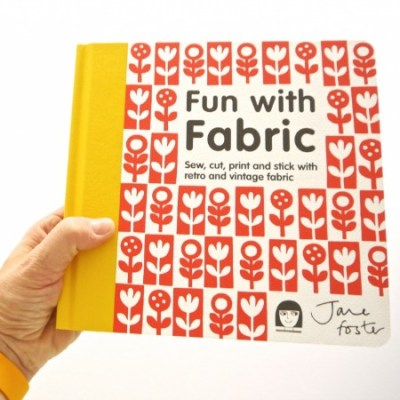 Jane Foster's Fun With Fabric book