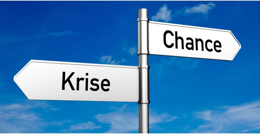 Krise und Chance