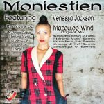 Music: Moniestien – Mazouloo Wind (Intruderz SA Remix) ft. Venessa Jackson
