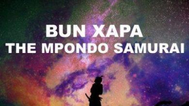 Bun Xapa – The Mpondo Samurai (Original Mix)