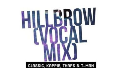 Classic Mnisi, Kappie, Thaps & T-Man Xpress – Hillbrow (Vocal Mix)