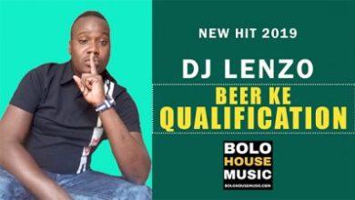 DJ Lenzo – Beer Ke Qualification