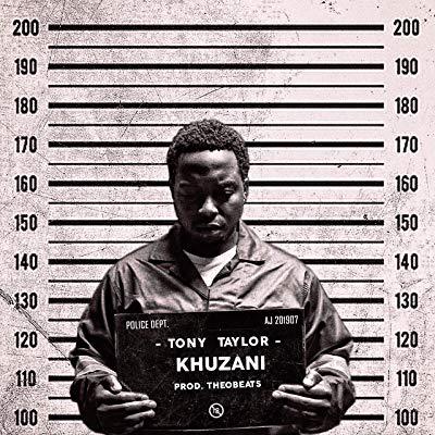 Tony Taylor – Khuzani (Abamyeke)