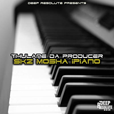 Thulane Da Producer – Skz Mosha Ipiano