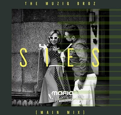 The Muziq Broz – Sies (Main Mix)