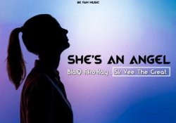 BlaQ Afro-Kay & Sir Vee The Great – She's An Angel