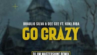 Braulio Silva & Dee Cee – Go Crazy (DJ Mastershine Remix)
