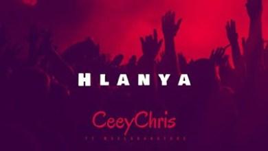CeeyChris – Hlanya ft. Mvelo da Nature