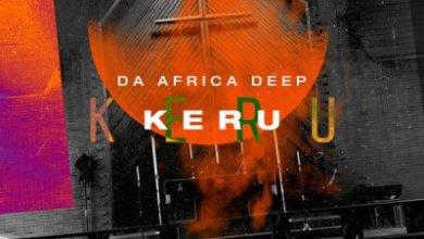 Da Africa Deep – Kerubo (Original Mix)